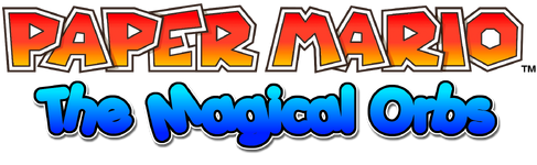 Paper Mario The Magical Orbs Title