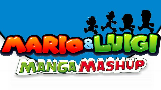 Mario & Luigi: Manga Mashup