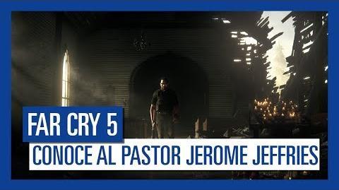 Far Cry 5 - Conoce al Pastor Jerome Jeffries