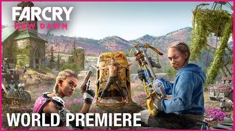 Far Cry New Dawn Official World Premiere Gameplay Trailer Ubisoft NA