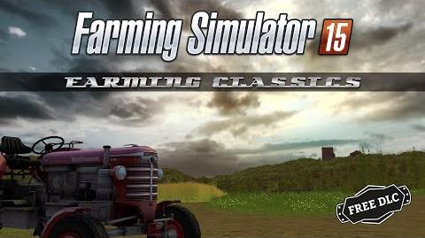 Farming Simulator 15 Free Farming Classics DLC Trailer