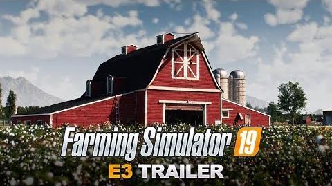 E3 2018 Farming Simulator 19 – E3 Trailer