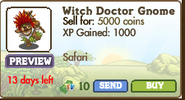 Witch Doctor Gnome Market Info (August 2012)