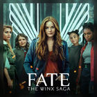 Fate: The Winx Saga Official Playlist