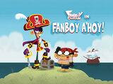 Fanboy A'Hoy!