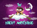 Night Morning