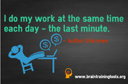 Procrastinaion-quotes-i-do-my-work