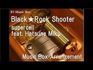 Black★Rock Shooter-supercell feat