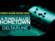 Deltarune- A Town Called Hometown -- Video Game Music Box