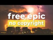 """⚡ Free Epic Music (No Copyright) """"Fire And Thunder"""" by @Cjbeards 🇺🇸"""