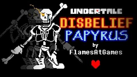 DISBELIEF (Papyrus's Genocide Route) -Undertale-