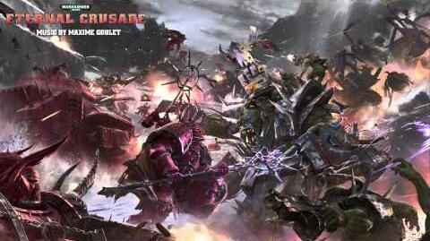 Warhammer 40,000- Eternal Crusade Soundtrack - Chaos Space Marine Theme