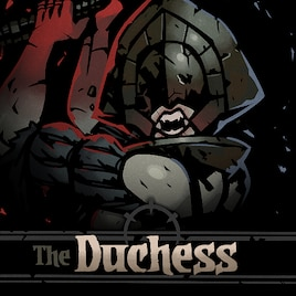 Duchess (Darkest Dungeon)
