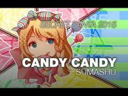 【SS2015】 Candy candy 「from Sumashu to Hailyn」
