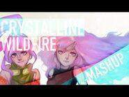Vocaloid - Wildfire-Crystalline (Mashup - Remix)【Mew • Melt】
