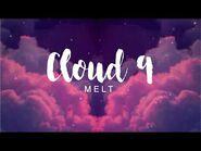Meltberry - Cloud 9 (Original)