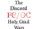 The Discord FC/OC Holy Grail Wars