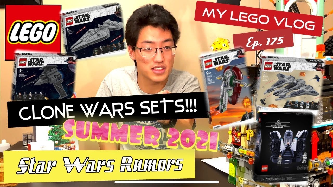 WE ARE GETTING LEGO CLONE WARS SETS SUMMER 2021!!!! Official List of LEGO Star Wars sets!! | Ep. 175