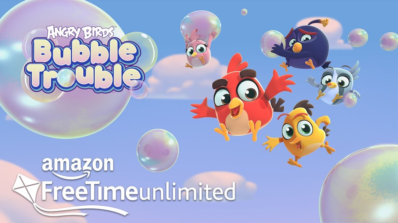 Angry Birds Bubble Trouble Trailer | Now On Amazon FreeTime Unlimited!