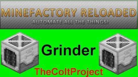 Grinder ► Machine Tutorials ► MineFactory Reloaded