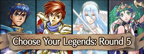 Event Choose Your Legends Round 5.jpg