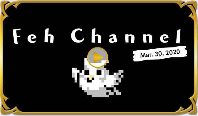 Video thumbnail Feh Channel Mar 30 2020.jpg