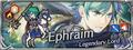 Hero banner Ephraim Legendary Lord.png