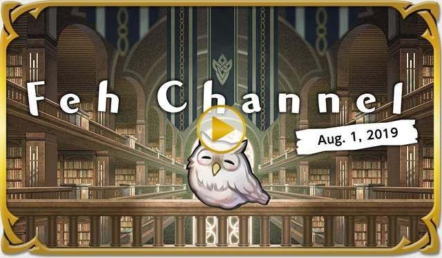 Video thumbnail Feh Channel Aug 1 2019.jpg