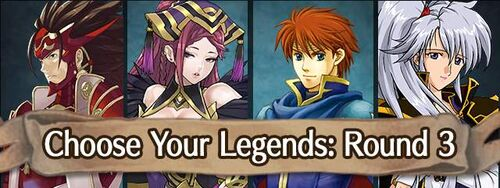 Event Choose Your Legends Round 3.jpg