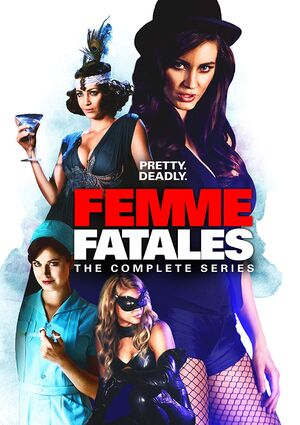 Femme Fatales - The Complete Series.jpg