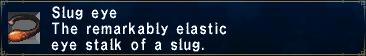Slug Eye