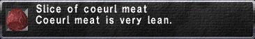 Coeurl Meat