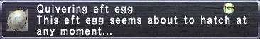 Quivering Eft Egg