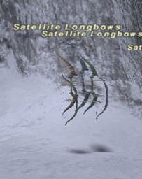 Satellite Longbows