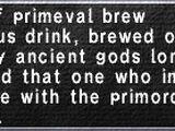 Primeval Brew
