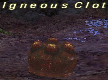 Igneous Clot
