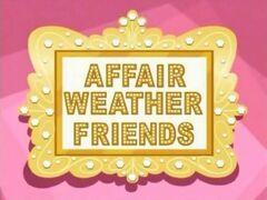 AffairWeatherFriendsTitleCard.jpg
