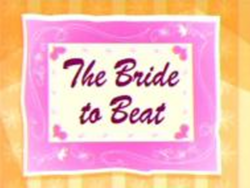 FHIF Title card - The Bride to Beat.png