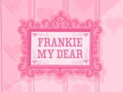 Frankie My Dear title card.jpg