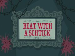 Beat with a Schtick title card.jpg