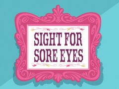 Sight for Sore Eyes title card.jpg