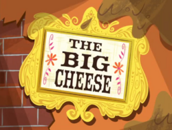 Title card - Big Cheese.png