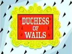 Title card - Duchess of Wails.png