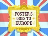 Foster's Goes to Europe
