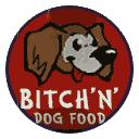Bitch'n' Dog Food