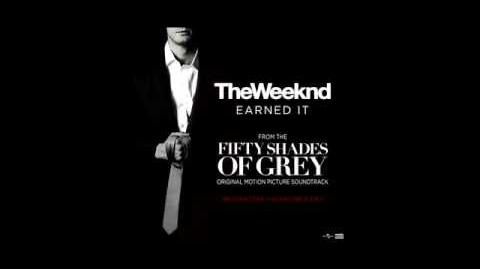 """The Weeknd """"Earned It"""" (Fifty Shades Of Grey) Official Lyric Video"""