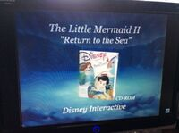 The Little Mermaid II Return to the Sea CD-ROM commercial.jpeg