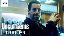 Uncut_Gems_Official_Trailer_HD_A24