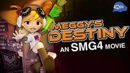 SMG4 Movie Meggy's Destiny-1