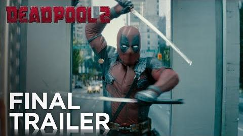 Deadpool 2 The Final Trailer-0